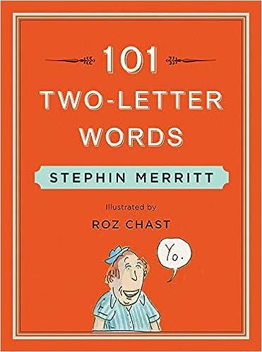 101 Two Letter Words: Stephin Merritt, Roz Chast: 9780393240191