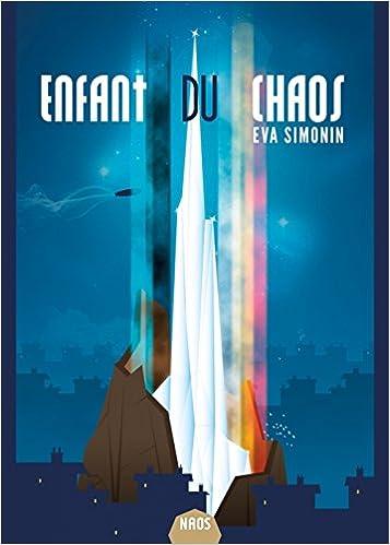 Eva Simonin (2017) - Les Veilleurs : Enfant du chaos