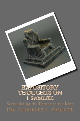 Download Expository Thoughts on 1 Samuel (Expository Thoughts on the Scriptures) (Volume 4) pdf epub