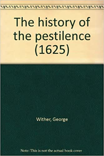 The history of the pestilence (1625)
