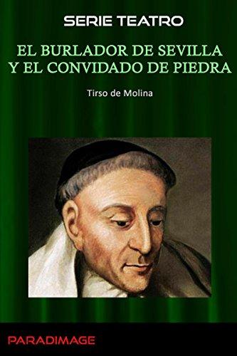 Descargar Libro El Burlador De Sevilla Y El Convidado De Piedra De Tirso Tirso De Molina