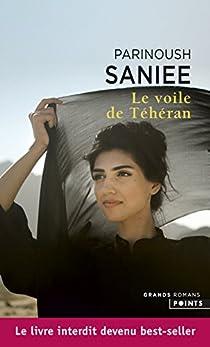 Le Voile de Téhéran par Saniee