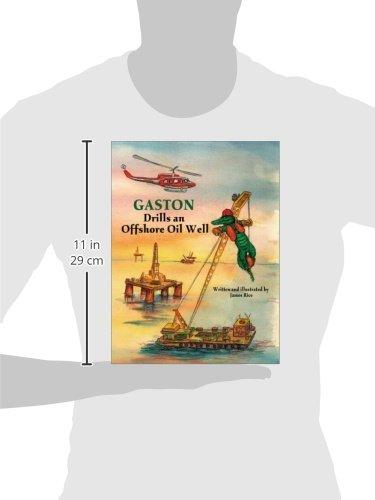 Gaston Drills an Offshore Oil Well (Gaston Series)