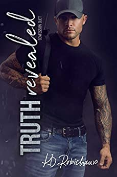 Truth Revealed (Confession Duet Book 2) by [Robichaux, KD]