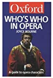 Who's Who in Opera, Joyce Bourne, 019280054X