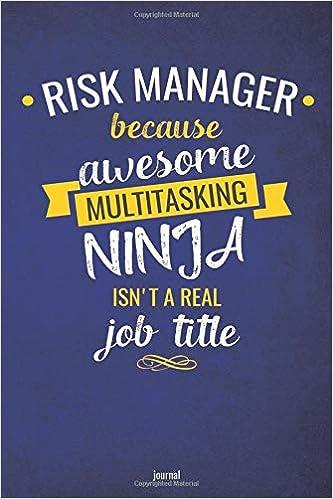 Amazon.com: Risk Manager Because Awesome Multitasking Ninja ...