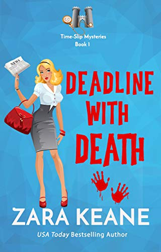 - Deadline with Death (Time-Slip Mysteries, Book 1): A Time Travel Cozy Mystery