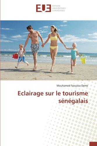 Eclairage sur le tourisme sénégalais (French Edition)