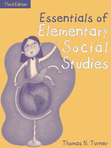 Essentials of Elementary Social Studies, (Part of the Essentials of Classroom Teaching Series), MyLabSchool Edition (3rd