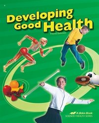 Developing Good Health, Third Edition, A Beka Book for sale  Delivered anywhere in USA