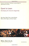 Quest to Learn: Developing the School for Digital Kids (The John D. and Catherine T. MacArthur Foundation Reports on Digital Media and Learning)