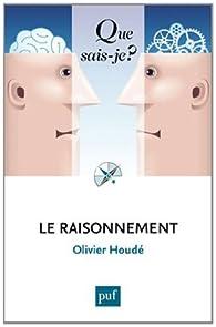 Le raisonnement par Olivier Houdé