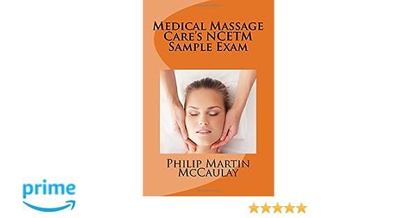 Medical Massage Care's NCETM Sample Exam