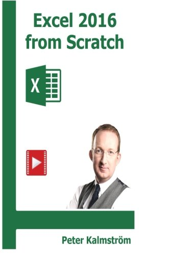 Excel 2016 from Scratch: Excel course with demos and exercises pdf epub