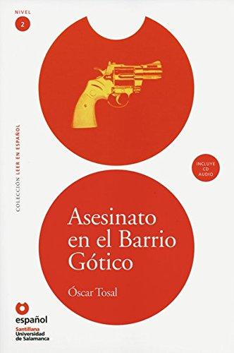 Nivel 2: Asesinato en el Barrio Gótico: Lektüre mit Audio-CD