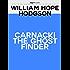 Carnacki, The Ghost Finder (Pilgrim Classics)
