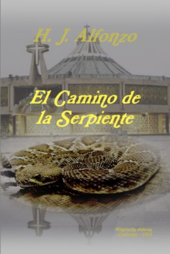 Amazon el camino de la serpiente spanish edition ebook hj el camino de la serpiente spanish edition by alfonzo hj fandeluxe Image collections