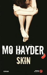Skin, Hayder, Mo