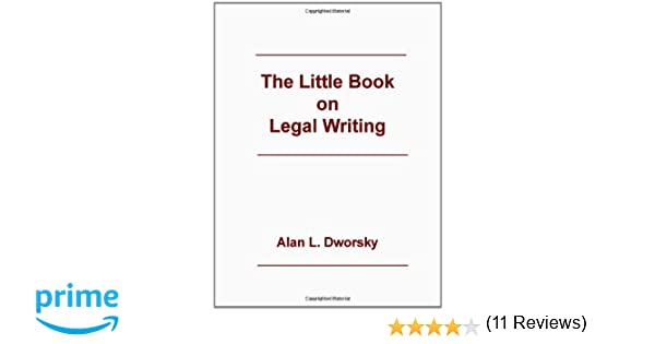 The little book on legal writing alan l dworsky 9780837705606 the little book on legal writing alan l dworsky 9780837705606 amazon books fandeluxe Image collections