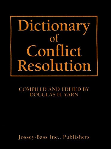Dictionary of Conflict Resolution ()