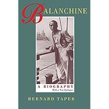 Balanchine: A Biography, With a new epilogue