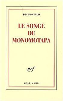 Le songe de Monomotapa par Pontalis