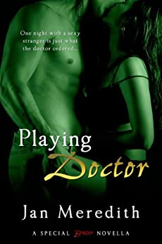 Playing Doctor (Entangled Brazen) by [Meredith, Jan]
