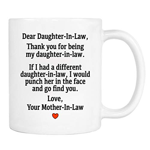 Dear Daughter-In-Law.Love, Your Mother-In-Law - Mug - Daughter-In-Law Gift - Daughter-In-Law Mug