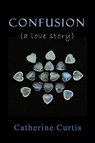 Confusion: (a love story)