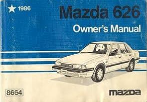1986 mazda 626 owners manual mazda amazon com books rh amazon com Mazda 626 Interior 1986 Mazda 626 Interior 1986