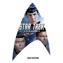 Star Trek: el viaje de una generación (Spanish Edition)