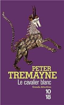 Le cavalier blanc par Tremayne