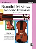 Beautiful Music for Two String Instruments: Two Basses, Half, 1st and 2nd Position