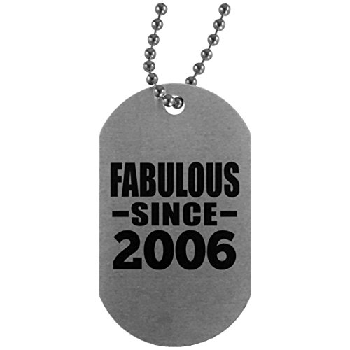 - 13th Birthday Fabulous Since 2006 - Silver Dog Tag Military ID Pendant Necklace Chain - Gift for Friend Kid Daughter Son Grand-Dad Mom Mother's Father's Day Birthday Anniversary