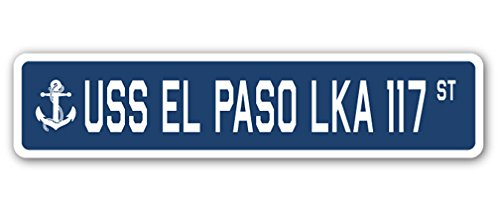 USS EL PASO LKA 117 Street Sign navy ship veteran sailor vet usn gift