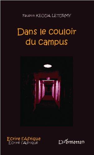 Dans le couloir du campus (Écrire lAfrique) (French Edition)