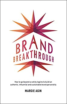Brand Breakthrough by Margie Agin ebook deal