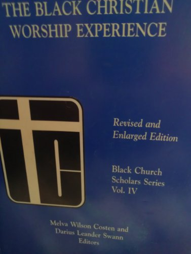 Books : The Black Christian Worship Experience (Revised and Enlarged Edition)