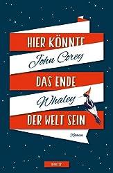 Hier könnte das Ende der Welt sein (German Edition)