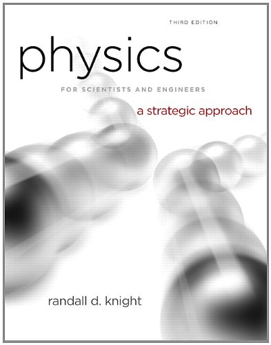 Physics for Scientists and Engineers: A Strategic Approach, Vol. 1 (Chs 1-15) (3rd Edition) (Best Physics Professor In The World)