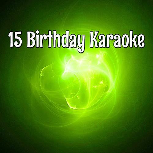 - 15 Birthday Karaoke