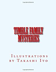 Timble Family Mysteries Illustrated by Takashi Ito