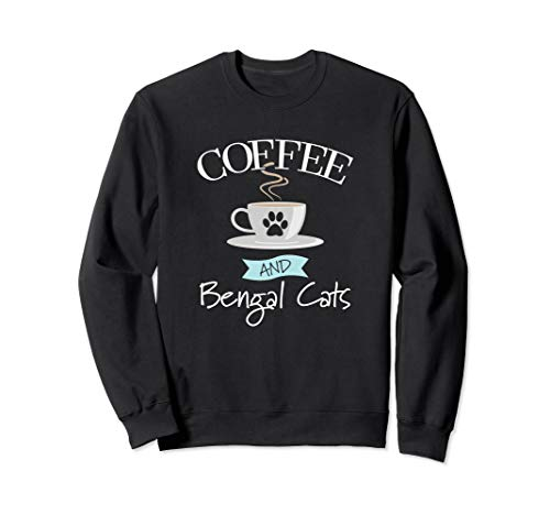 Coffee and Bengal Cats Sweatshirt