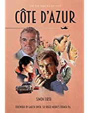 Côte d'Azur: Exploring the James Bond connections in the South of France