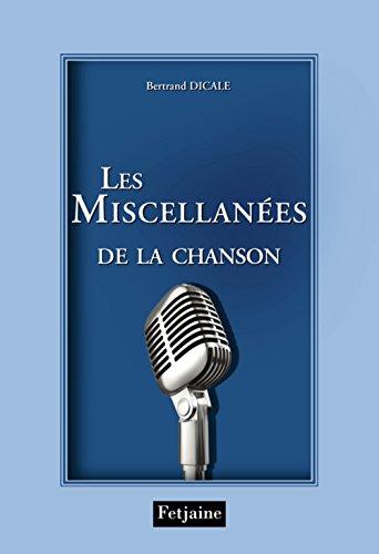Le miscellanées de la chanson française (French Edition)