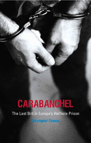 Carabanchel: The Last Brit in Europe's Hellhole Prison