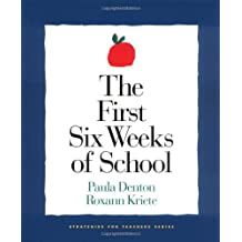 The First Six Weeks of School (1st ed - out of print) (Strategies for Teachers)