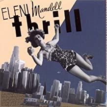 Thrill by ELENI MANDELL (2004-02-24)