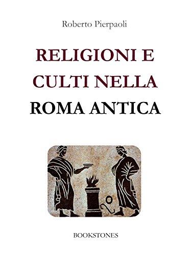 religioni-e-culti-nella-roma-antica-3-le-turbine-italian-edition