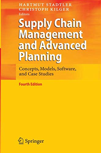 (Supply Chain Management and Advanced Planning: Concepts, Models, Software, and Case Studies)
